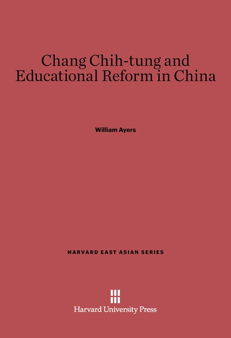 Cover: Chang Chih-tung and Educational Reform in China, from Harvard University Press