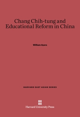 Cover: Chang Chih-tung and Educational Reform in China