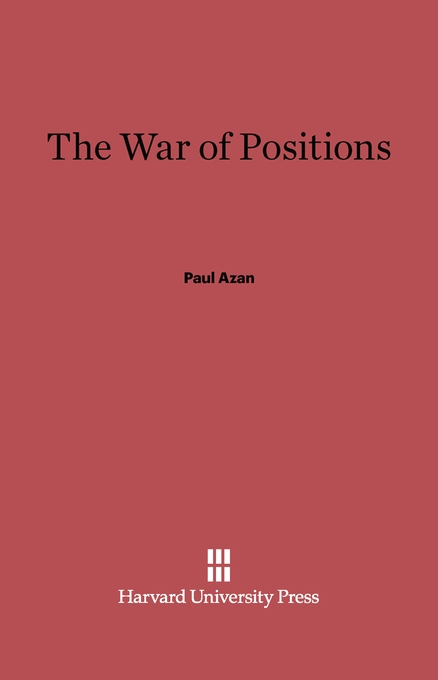 Cover: The War of Positions, from Harvard University Press