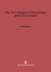 Cover: The New Empire of Diocletian and Constantine