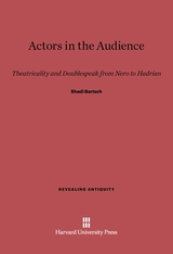 Cover: Actors in the Audience: Theatricality and Doublespeak from Nero to Hadrian