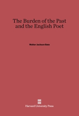 Cover: The Burden of the Past and the English Poet