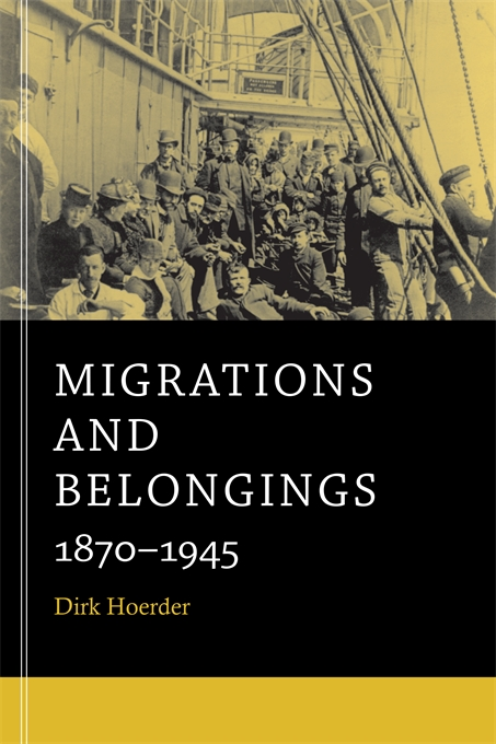 Cover: Migrations and Belongings: 1870-1945, from Harvard University Press