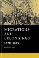 Cover: Migrations and Belongings: 1870-1945