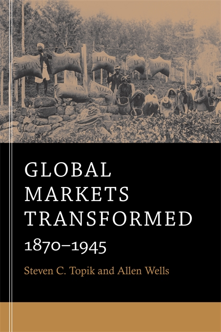 Cover: Global Markets Transformed: 1870-1945, from Harvard University Press