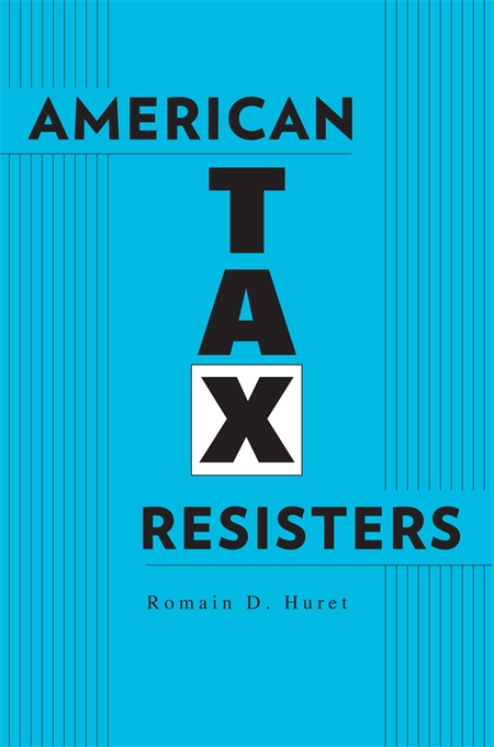 Cover: American Tax Resisters, from Harvard University Press