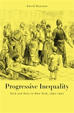 Cover: Progressive Inequality: Rich and Poor in New York, 1890–1920