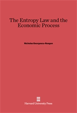 Cover: The Entropy Law and the Economic Process in E-DITION