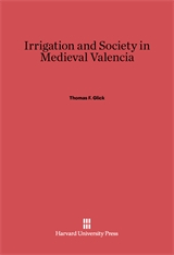 Cover: Irrigation and Society in Medieval Valencia