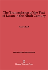 Cover: The Transmission of the Text of Lucan in the Ninth Century in E-DITION