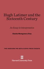 Cover: Hugh Latimer and the Sixteenth Century: An Essay in Interpretation