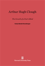 Cover: Arthur Hugh Clough: The Growth of a Poet's Mind