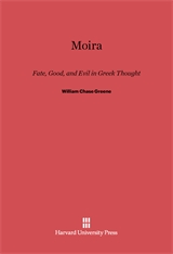 Cover: Moira, Fate, Good, and Evil in Greek Thought