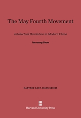 Cover: The May Fourth Movement: Intellectual Revolution in Modern China