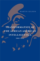 Cover: Transformation of the African American Intelligentsia, 1880–2012 in HARDCOVER