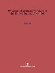 Cover: Wholesale Commodity Prices in the United States, 1700-1861 in E-DITION