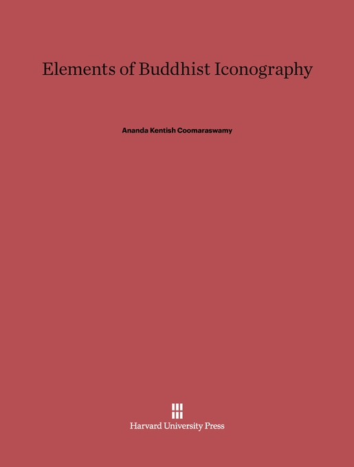 Cover: Elements of Buddhist Iconography, from Harvard University Press