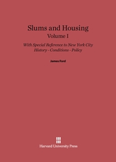 Cover: Slums and Housing: History, Conditions, Policy—With Special Reference to New York City