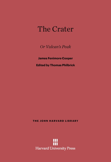 Cover: The Crater: Or Vulcan's Peak, from Harvard University Press