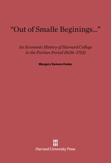 "Cover: ""Out of Smalle Beginnings…"": An Economic History of Harvard College in the Puritan Period (1636–1712)"