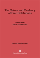 Cover: The Nature and Tendency of Free Institutions in E-DITION