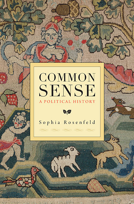 Cover: Common Sense: A Political History, from Harvard University Press