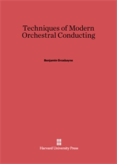 Cover: Techniques of Modern Orchestral Conducting: Second edition, revised and enlarged