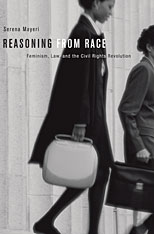 Cover: Reasoning from Race: Feminism, Law, and the Civil Rights Revolution