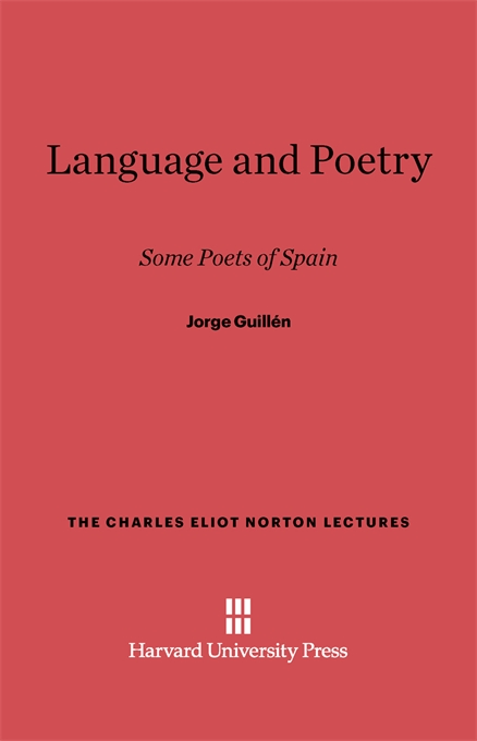 Cover: Language and Poetry: Some Poets of Spain, from Harvard University Press