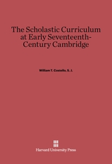 Cover: The Scholastic Curriculum at Early Seventeenth-Century Cambridge