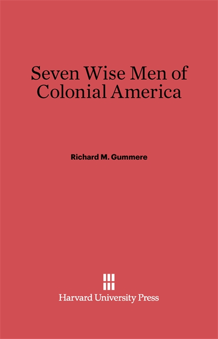 Cover: Seven Wise Men of Colonial America, from Harvard University Press
