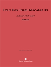Cover: Two or Three Things I Know about Her: Analysis of a Film by Godard