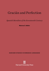 Cover: Gracián and Perfection: Spanish Moralists of the Seventeenth Century