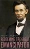 Cover: Redeeming the Great Emancipator