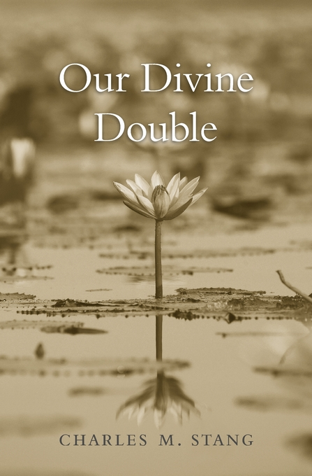 Cover: Our Divine Double, from Harvard University Press