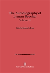 Cover: The Autobiography of Lyman Beecher, Volume II