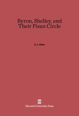 Cover: Byron, Shelley, and Their Pisan Circle