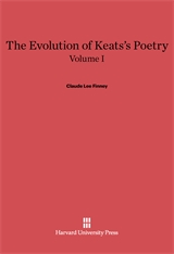 Cover: The Evolution of Keats's Poetry, Volume I