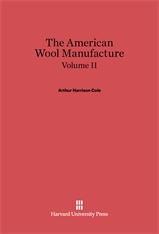 Cover: The American Wool Manufacture, Volume II in E-DITION
