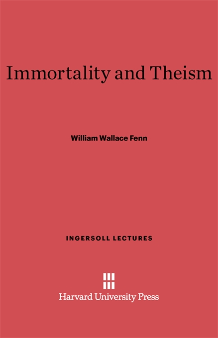 Cover: Immortality and Theism, from Harvard University Press