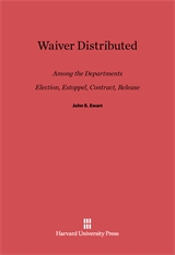 Cover: Waiver Distributed among the Departments, Election, Estoppel, Contract, Release