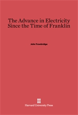 Cover: The Advance in Electricity Since the Time of Franklin