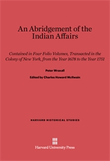 Cover: An Abridgement of the Indian Affairs: Contained in Four Folio Volumes, Transacted in the Colony of New York, from the Year 1678 to the Year 1751