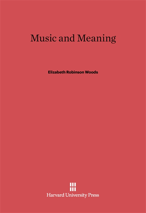 Cover: Music and Meaning, from Harvard University Press