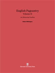 Cover: English Pageantry: An Historical Outline, Volume II
