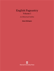 Cover: English Pageantry: An Historical Outline, Volume I in E-DITION