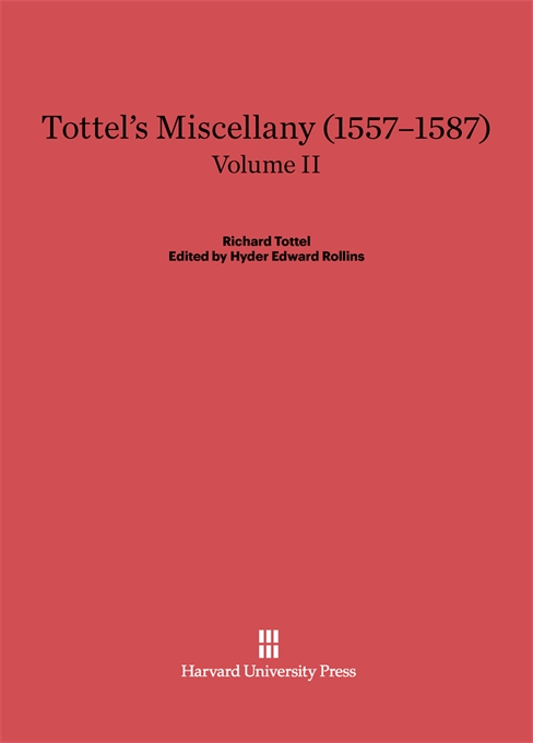 Cover: Tottel's Miscellany (1557–1587), Volume II: Revised Edition, from Harvard University Press