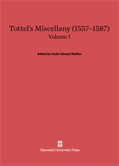 Cover: Tottel's Miscellany (1557–1587), Volume I: Revised Edition