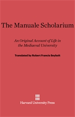 Cover: The Manuale Scholarium: An Original Account of Life in the Mediaeval University