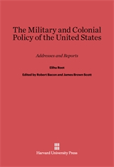 Cover: The Military and Colonial Policy of the United States